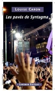Les pavés de Syntagma, de Louise Caron